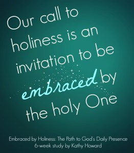 holiness, Embraced by Holiness