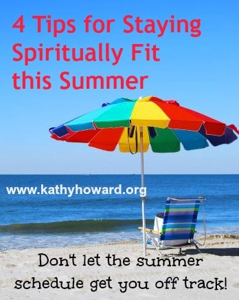 4 Tips for Staying Spiritually Fit this Summer