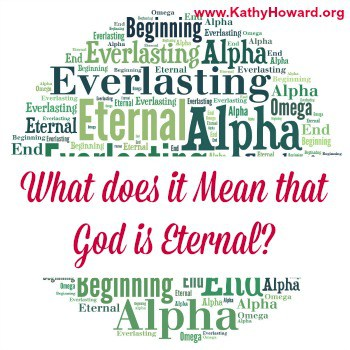 God is Eternal. So what?