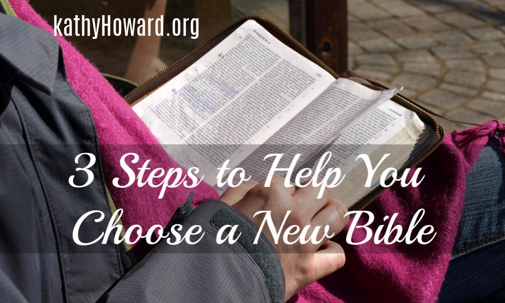 3 Steps to Help You Choose a New Bible