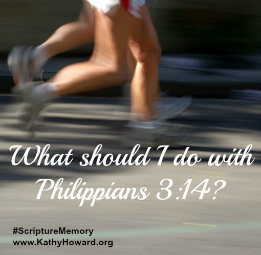 What should I do with Philippians 3:14?