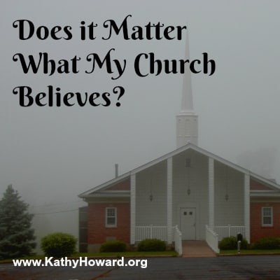 Does it Matter What My Church Believes?