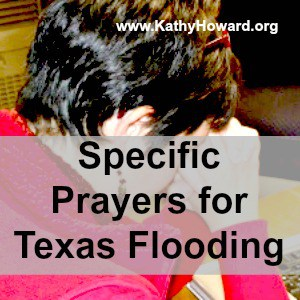 Specific Prayers for Texas Flooding