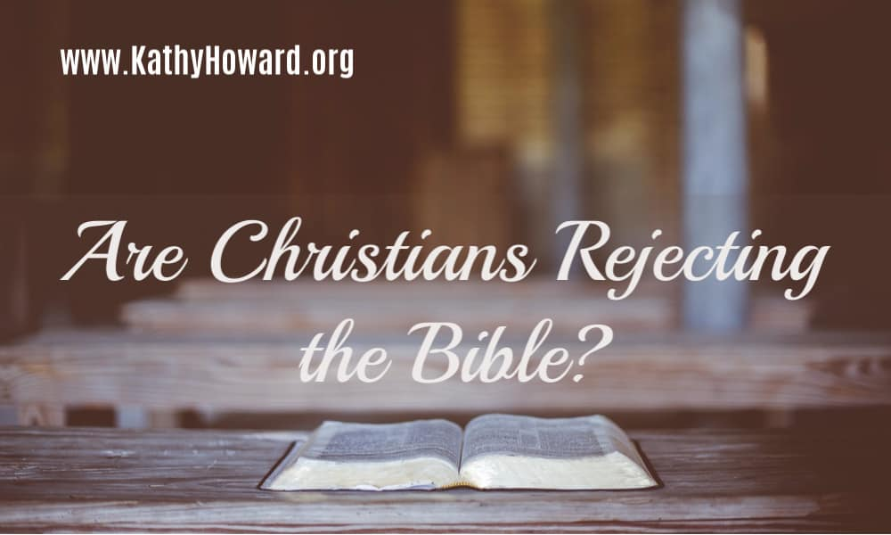 Are Christians Rejecting the Bible?